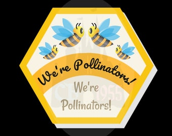 "3"" We're Pollinators Buttons"