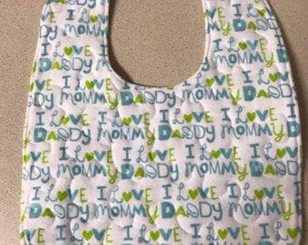 Baby Bib - I Love Mommy, I Love Daddy