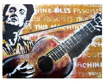 Woody Guthrie - This Machine Kills Fascists - 18 x 12 High Quality Art Print