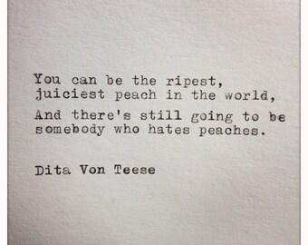 Dita Von Teese Quote Typed on Typewriter