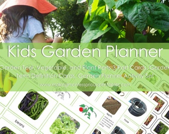 Kids Garden Planner Activity Package/ Parts of a Plant & Garden Vegetable 3 Part Cards/ Garden Tool 3 Part Cards/ Garden Definition Cards