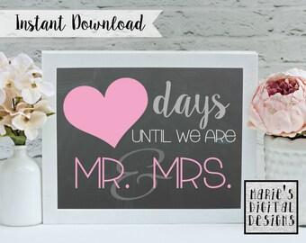 INSTANT DOWNLOAD - Wedding Coundown Printable / Blanks Days Until We Are Mr & Mrs - Chalkboard Sign / Engagement / Bridal Shower / Gift JPEG
