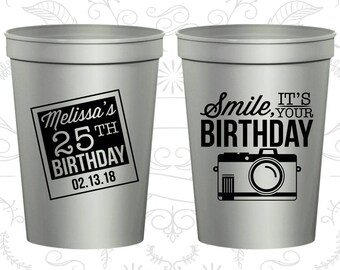 25th Birthday Party Cups, Personalized Birthday Cup Favors, Smile, its your birthday, vintage camera, Birthday Party Cups (20053)