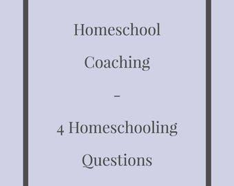 HOMESCHOOL COACHING - 4 Homeschooling Questions