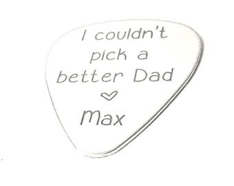 I couldn't pick a better dad Personalized Custom Engraved Guitar - Custom stamped Guitar Pick - Gift For Dad - Fathers Day