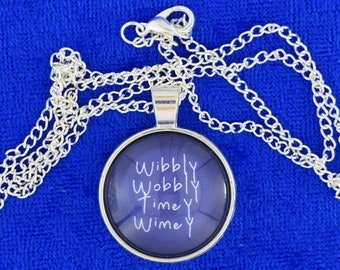 Dr Who Wibbly Wobbly Timey Wimey Necklace or Keychain Doctor Who