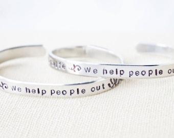 Midwife, Doula, Nurse, OB Nurse - Gift Bracelet - Hand Stamped - Metal Bracelet - We help people out