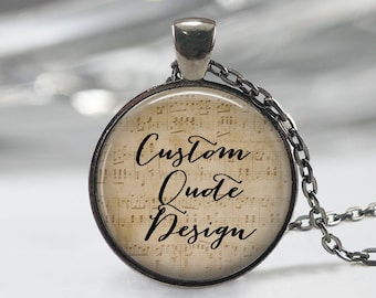 Custom Quote Necklace, Personalized Jewelry For Poem, Song Lyrics Or Text
