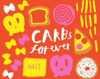 Carbs forever print