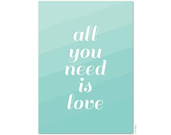 "Postcard ""All you need is love"" - A6"