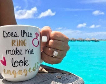 Does This Ring Make Me Look Engaged Coffee Mug | Engagement Mug or wine glass | Personalized Future Mrs. Mug | Wedding Planning | Gift Box