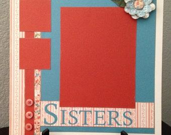 Sisters,  12x12 2-Page Scrapbook Layout, Premade 12x12 Scrapbook Layout, Girls, Women, Feminine, Floral, Flowers, Graphic 45, Secret Garden