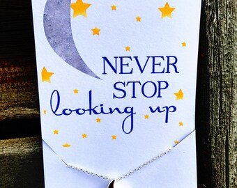 Moon Necklace Never Stop Looking Up Dainty Necklace