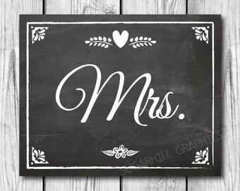 Chalkboard Mrs Sign, Wedding Sign, Printable Wedding Sign, Chalkboard Wedding Mrs Sign, Wedding Decor, Wedding Signage, Instant Download