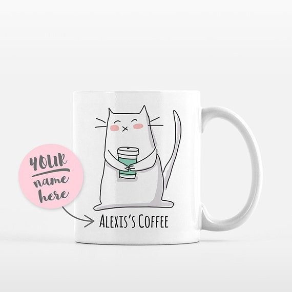 Personalized Mug Cat Mug Name Mug Custom Mug Coffee Lover Gift Idea Office Coffee Mug Unique Personalized Gift for Her Him Cat Coffee Cup
