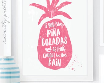 If You like Pina Coladas Pineapple Print. Getting Caught in the Rain rupert holmes Song Art Print. Pineapple Kitchen Art. Wall Art Home Deco