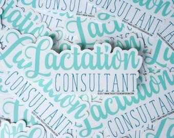"Vinyl Sticker ""Lactation Consultant"" 5.5"" x 2.75"" indoor/outdoor"