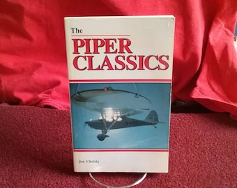 Vintage Piper Classics Aircraft History 1988 Joe Christy
