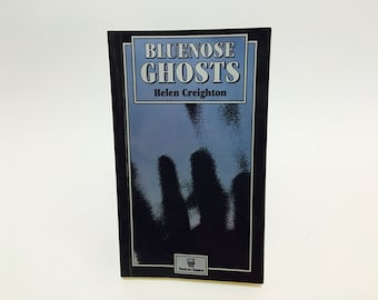 Vintage Paranormal Book Bluenose Ghosts by Helen Creighton 1994 Paperback
