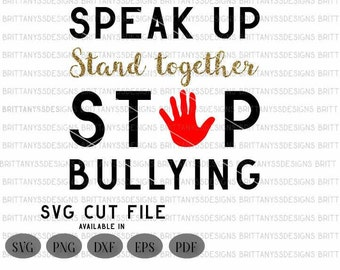 Stop bullying SVG, Teacher svg, stop svg, svg files for silhouette, cricut, svg files, svg, silhouette svg