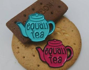 Equali-tea teapot, enamel hat or lapel pin.