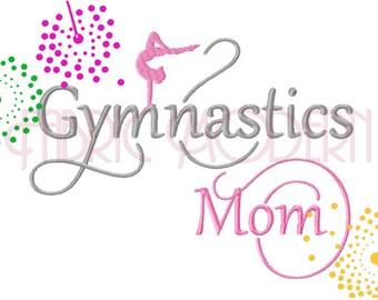"GYMNASTICS MOM Machine Embroidery Design   fancy script ""Gymnastics Mom"" with girl silhouette  multiple sizes   #769"