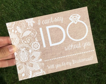 Rustic Will you be my Bridesmaid card - Card for Bridesmaid - I can't say I do without you - Bridal Party Card
