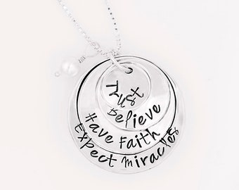 Trust Believe Have Faith Expect Miracles Sterling Silver Hand-Stamped Necklace