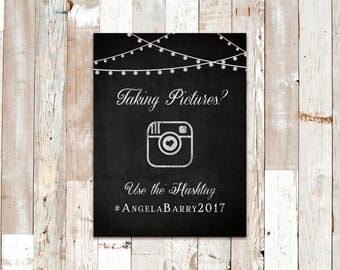 "Taking Pictures? Instagram Hashtag Graphic Chalkboard Sign - Weddings - 6""x8"" - PRINTABLE"