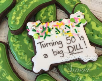 2 doz. 50th Birthday or Thank you Big Dill Pickle Sugar Cookies