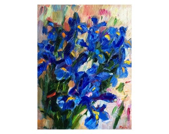 Blue Irises - Original Oil Painting, Canvas Impasto Thick Impressionist Art Floral Flowers Flower Iris Bright Nature Paintings Abstract