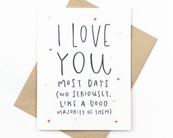 funny valentine's day card - love card - i love you most days