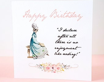 Jane Austen Birthday Card - Jane Austen Gift Card - I Declare... No Enjoyment Like Reading Quote - Gifts For Bookworms - Book Lover