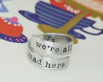 We're All Mad Here Wrap Ring