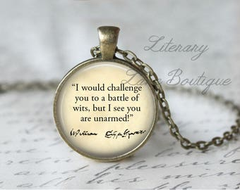 Shakespeare, 'I Would Challenge You To A Battle Of Wits', Quote Necklace or Keyring, Keychain.