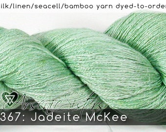 DtO 367: Jadeite McKee (an Arsenic Sister) on Silk/Linen/Seacell/Bamboo Yarn Custom Dyed-to-Order