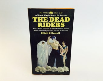Vintage Occult Book The Dead Riders by Elliott O'Donnell 1967 Paperback Black Magic