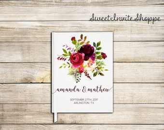 Floral Burgundy Wedding Guest Book, Marsala Wedding Guest Book, Bridal Shower Guest Book, Custom Guest Book, Floral Boho Guest Book