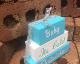 Baby Its cold outside Stackable blocks