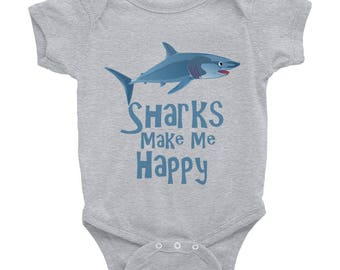 Sharks Make Me Happy Infant Bodysuit