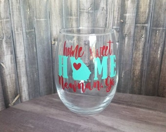 Home Sweet Home State Stemless Wine Glass/ Your State and City Wine Glass/Custom Wine Glass/Personalized State Stemless Wine Glass