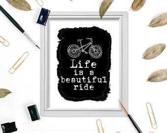 Motivational Wall Decor, Motivational Print, Bike Quotes, Inspirational Quotes, Inspirational Wall Art, Life is a Beautiful Ride