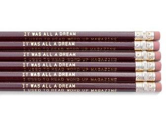"""Biggie """"It Was All A Dream I Used To Read Word Up Magazine"""" - Pencil Pack of 6"""