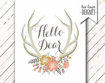 "Hello Dear - Antlers and Wildflowers - Instant Download - 8x10"" - Boho - Woodland - Rustic - Wild & Free"