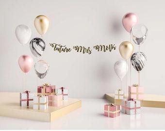 Future Mrs Banner, Bridal Shower Banner, Bachelorette Party, Bachelorette Gift, Party Banner