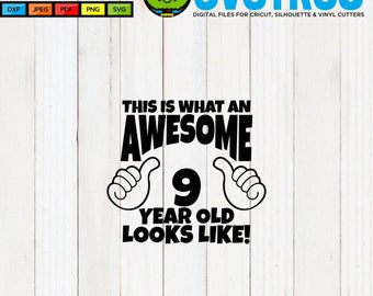 Awesome SVG 9 Year Old Birthday Shirt SVG Thumbs Up svg 9 Year Old Boy 9 Year Old Girl Birthday SVG This is what an Awesome svg