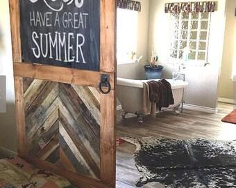 Custom Sliding Barn Door, Half Chevron/Half Chalkboard & Handle