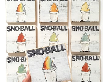 Sno Ball Wooden Sign