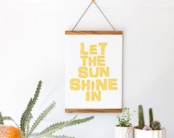 Let The Sunshine In - Happy Typographic Art Poster Print in Modern Sunny Yellow