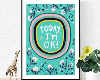 Today I'm OK Poster